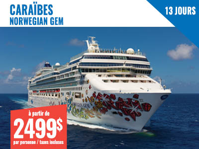 New York - NCL Gem 10 jours Caraibes + 3 jours NY